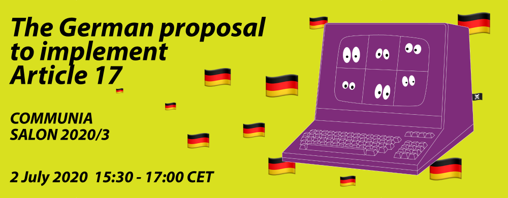 COMMUNIA Salon 2020/3: The German proposal to implement Article 17