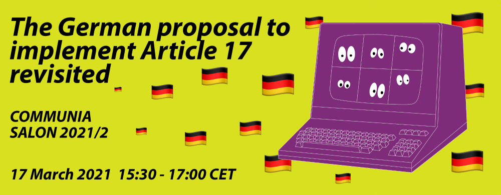 COMMUNIA Salon: The German proposal to implement Article 17 revised